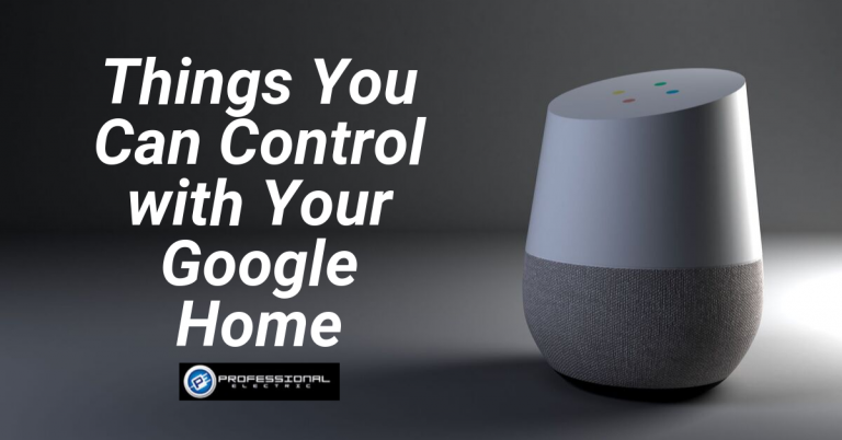 Things you can Control with Your Google Home