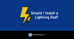 Should I Install a Lightning Rod?