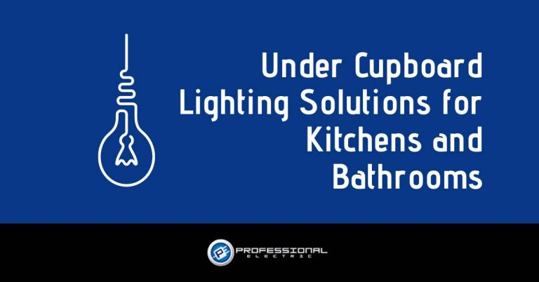 Under Cupboard Lighting Solutions for Kitchens and Bathrooms