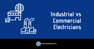 Industrial vs Commercial Electricians